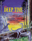 The Deep Time Diaries by Gary Raham (Paperback, 2005)