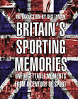 Britain's Sporting Memories by Transworld Publishers Ltd (Hardback, 2012)