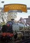 Britain's Railways - Then And Now - Southern Railways (DVD, 2010)