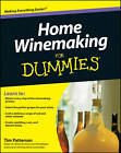 Home Winemaking For Dummies by Tim Patterson (Paperback, 2011)