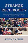 Strange Reciprocity: Mainstreaming Women's Work in Tepotzlan in the 'decade of the New Economy' by Sidney Perutz (Hardback, 2008)