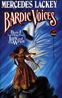 Bardic Voices: Lark and the Wren by Mercedes Lackey (Paperback, 1993)