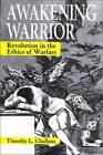 Awakening Warrior by Timothy L. Challans (Paperback, 2007)