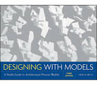 Designing with Models: A Studio Guide to Architectural Process Models by Criss B. Mills (Paperback, 2011)