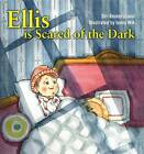 Ellis is Scared of the Dark by Siri Reuterstrand (Hardback, 2012)