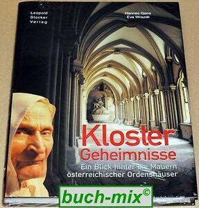 Klostergeheimnisse-Ein-Blick-hinter-die-Mauern-oesterr-Ordenshaeuser-NEU-OVP