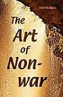 The Art of Non-War by Kim Michaels (Paperback / softback, 2011)