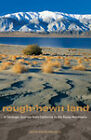 Rough-Hewn Land: A Geologic Journey from California to the Rocky Mountains by Keith Heyer Meldahl (Hardback, 2011)