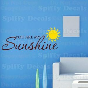 YOU ARE MY SUNSHINE Nursery Child Baby Quote Vinyl Wall Decal - Wall decals you are my sunshine
