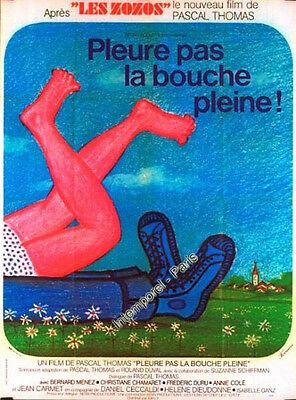 affiche PLEURE PAS LA BOUCHE PLEINE - THOMAS - Bernard MENEZ