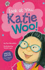 Look at You, Katie Woo by Fran Manushkin (Paperback, 2011)
