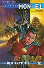 Superman Mon El: Vol. 1 by James Robinson, Geoff Johns, Richard Donner (Paperback, 2011)