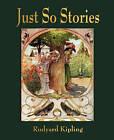 Just So Stories - For Little Children by Rudyard Kipling (Paperback / softback, 2010)
