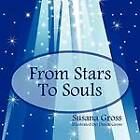 From Stars to Souls by Susana Gross (Paperback / softback, 2011)