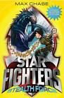 Star Fighters Bumper: Stealth Force by Max Chase (Paperback, 2012)