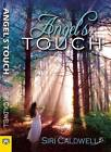 Angel's Touch by Siri Caldwell (Paperback, 2013)