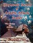 Harmonic Secrets of Arabic Music Scales: Fine Tuning the Maqams by Cameron Powers (Paperback, 2012)