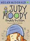 Judy Moody Predicts the Future by Megan McDonald (Paperback, 2011)