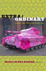 Extra/Ordinary: Craft and Contemporary Art by Duke University Press (Paperback, 2011)