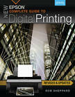 New Epson Complete Guide to Digital Printing by Rob Sheppard (Paperback, 2011)