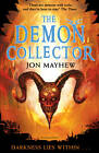 The Demon Collector by Jon Mayhew (Paperback, 2012)