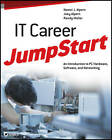 IT Career Jumpstart: An Introduction to PC Hardware, Software, and Networking by Naomi J. Alpern, Randy Muller, Joey Alpern (Paperback, 2012)