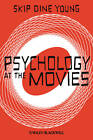 Psychology at the Movies by Skip Dine Young (Paperback, 2012)