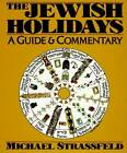 The Jewish Holidays by Michael Strassfeld (Paperback, 1996)