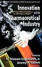 Innovation and the Pharmaceutical Industry: Critical Reflections on the Virtues of Profit by M&M Scrivener Press (Hardback, 2008)