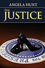 The Justice by Angela Hunt (Paperback / softback, 2011)