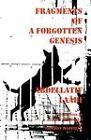 Fragments of a Forgotten Genesis by Abdellatif La[bi (Paperback / softback, 2009)