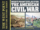 West Point Atlas for the American Civil War by Thomas E Greiss (Paperback, 2002)