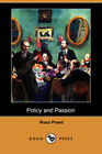 Policy and Passion (Dodo Press) by Rosa Praed (Paperback, 2008)