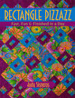Rectangle Pizzazz: Fast, Fun & Finished in a Day by Judy Sisneros (Paperback / softback)