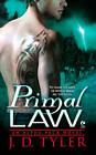 Primal Law: An Alpha Pack Novel by J. D. Tyler (Paperback, 2011)