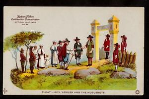 1909 gov.leisler & huguenots float hudson-fulton celebration new york postcard