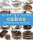 Step-by-step Cakes by DK (Hardback, 2012)