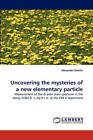 Uncovering the Mysteries of a New Elementary Particle by Alexander Rakitin (Paperback / softback, 2010)