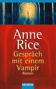 Rice, Anne - Gespräch mit einem Vampir: Roman /4