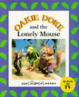 Oakie Doke and the Lonely Mouse by Penguin Books Ltd (Paperback, 1995)