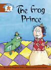 Literacy Edition Storyworlds Stage 7, Once Upon a Time World, the Frog Prince by Pearson Education Limited (Paperback, 1998)