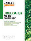 Career Opportunities in Conservation and the Environment by Paul R Greenland, Annamarie L Sheldon (Paperback, 2007)