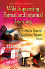 Wiki Supporting Formal & Informal Learning by Nova Science Publishers Inc (Hardback, 2012)