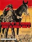 Horses of the German Army in World War II by Paul Louis Johnson (Hardback, 2006)