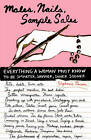 Males, Nails, Sample Sales: Everything a Woman Must Know to Be Smarter, Savvier, Saner Sooner by Stephanie Pierson (Paperback, 2006)