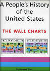 A People's History of the United States: Wall Charts by Howard Zinn, George Kirschner (Paperback, 1995)