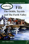 Walking Fife, the Ochils, Tayside and the Forth Valley by Mary Welsh, Christine Isherwood (Paperback, 2012)
