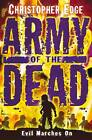 Army of the Dead by Christopher Edge (Paperback, 2012)