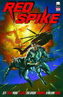 Red Spike: Volume 1 by Jeff Cahn (Paperback, 2012)