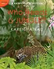 Who Needs a Jungle? by Karen Patkau (Hardback, 2012)